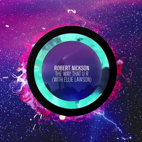 Robert Nickson Ellie Lawson - The Way That U R