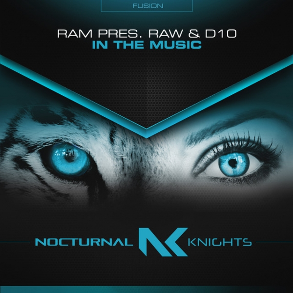 RAM pres. RAW & D10 - In The Music