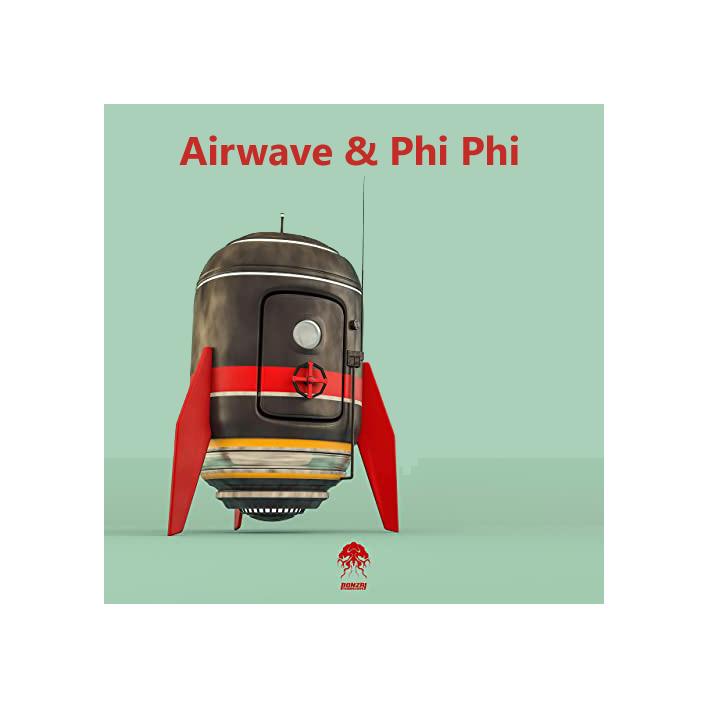 Airwave Phi Phi Today Is Made Of Yesterdays Bonzai Progressive