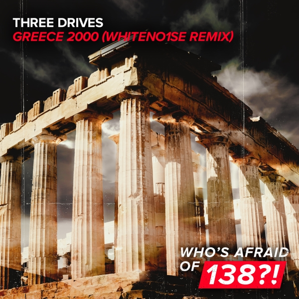 Greece 2000 WHITENO1SE Remix Three Drives On A Vinyl